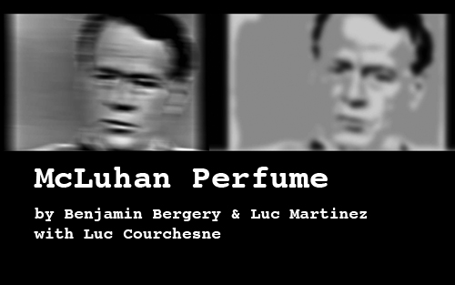 McLuhan Perfume by Benjamin Bergery and Luc Martinez with Luc Courchesne